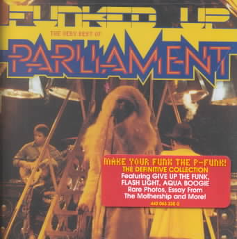 FUNKED UP-THE VERY BEST OF PARLIAMENT BY PARLIAMENT (CD)